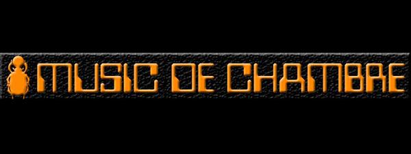 MUSIC DE CHAMBRE