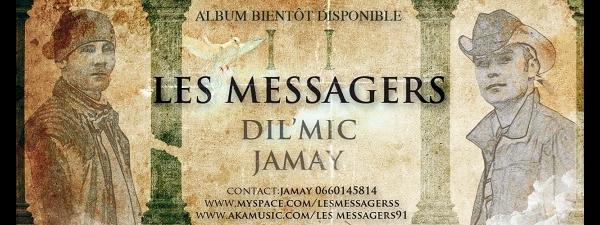 LES MESSAGERS (Jamay & Dil'mic)