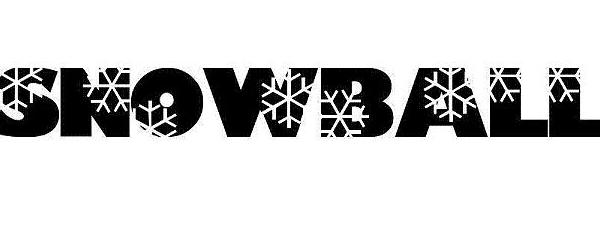 * SNOWBALL