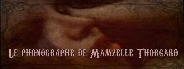 Mamzelle Thorgard