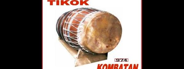 TIKOK KOMBATAN