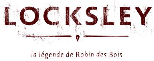 Locksley - la Légende de Robin des Bois