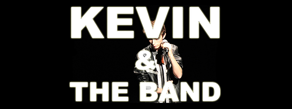 Kevin & The Band