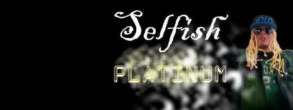 Selfish Platinum (R'n'B)